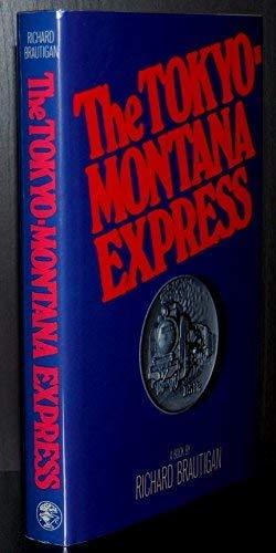 9780224019071: The Tokyo-Montana Express