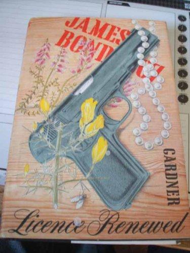 Licence Renewed in Color Dustjacket of Gun: John Gardner, Inner