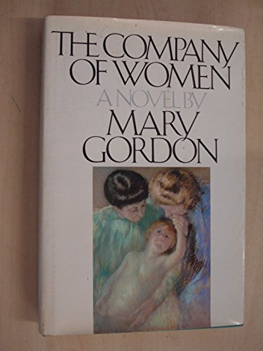 9780224019552: THE COMPANY OF WOMEN.
