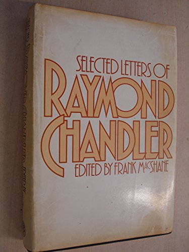 Selected Letters (0224019627) by RAYMOND CHANDLER