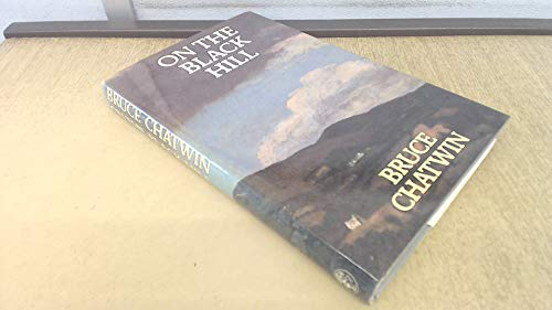On the black hill: Chatwin, Bruce.
