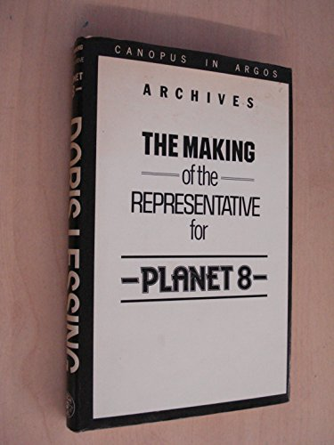 9780224020084: The Making of the Representative for Planet 8 (Canopus in Argos: Archives)