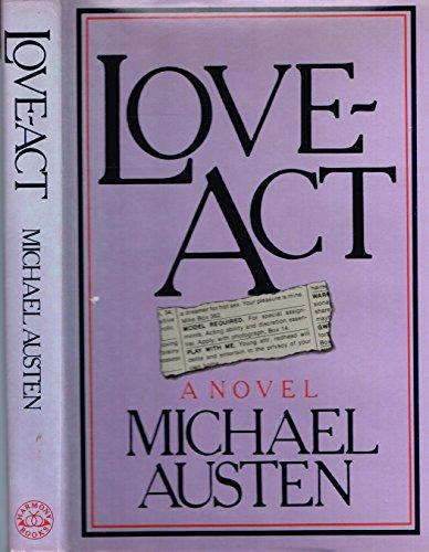 Love-Act: Austen, M. E.