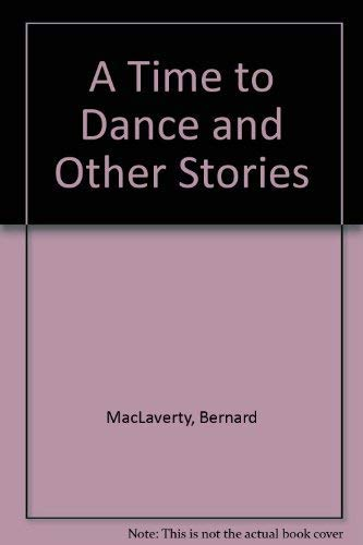 9780224020183: Time to Dance and Other Stories