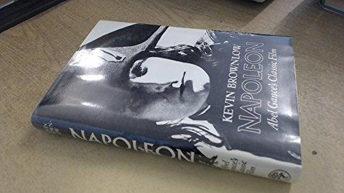 9780224020220: Napoleon: Abel Gance's Silent Classic