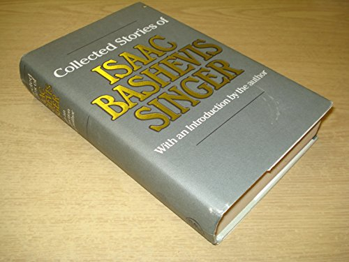 9780224020244: The Collected Stories of Isaac Bashevis Singer