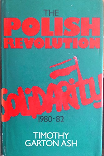 9780224020428: The Polish Revolution: Solidarity, 1980-82