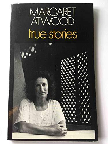 True Stories: Margaret Atwood