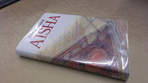 9780224020978: Aisha
