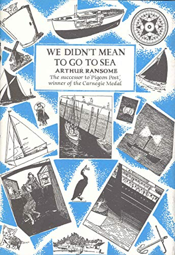 We Didn't Mean To Go To Sea (9780224021234) by Arthur Ransome