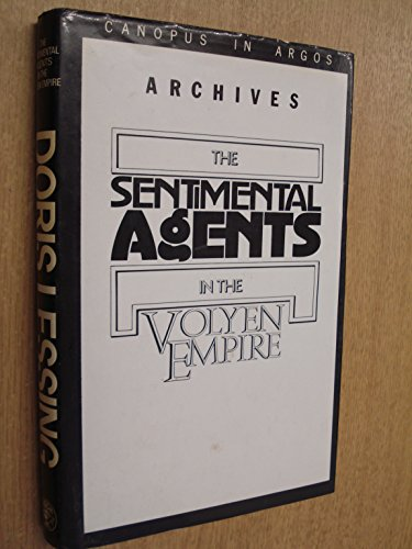 9780224021302: Documents Relating to the Sentimental Agents in the Volyen Empire (Canopus in Argos Archives)