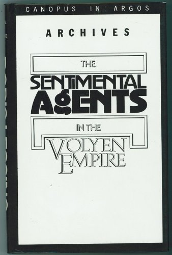 Documents Relating To The Sentimental Agents In The Volyen Empire - 1st Edition/1st Printing
