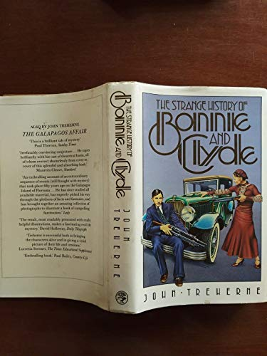 9780224021463: The Strange History of Bonnie and Clyde