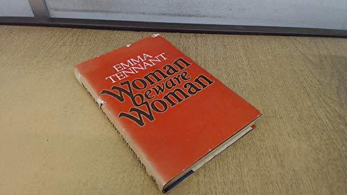 Woman Beware Woman: Emma Tennant