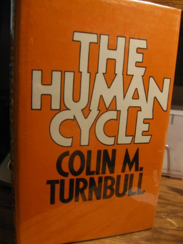 9780224021739: The Human Cycle