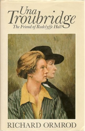 9780224021791: Una Troubridge: The Friend of Radclyffe Hall