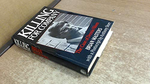 Killing for Company: Case of Dennis Nilsen: Masters, Brian
