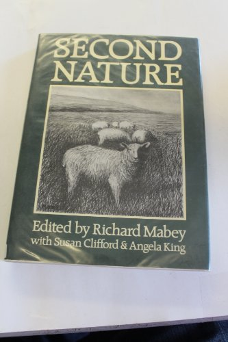 9780224021913: Second Nature [ British artists, writers, record Nature of UK]