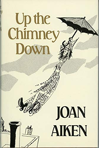 9780224021982: Up the Chimney Down
