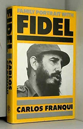 9780224022682: Family Portrait with Fidel
