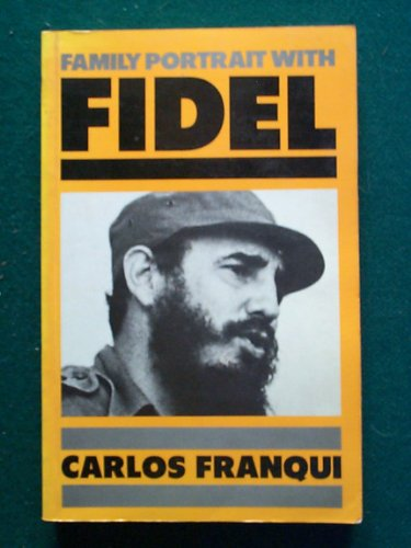 9780224022699: Family Portrait with Fidel