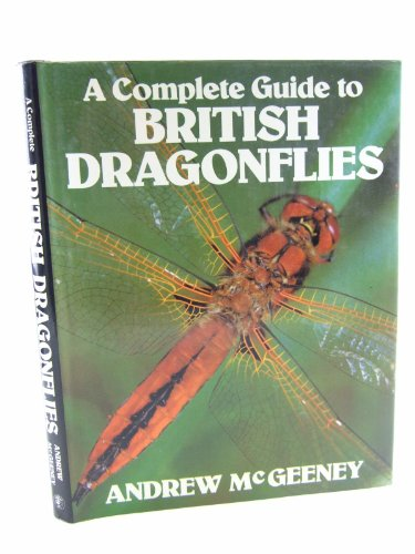 9780224023078: A Complete Guide to British Dragonflies