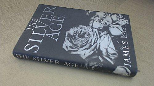 9780224023160: The Silver Age