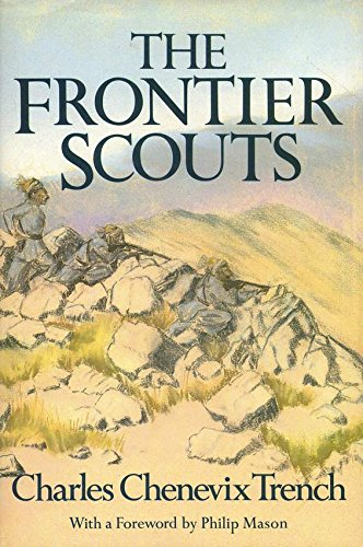 9780224023214: The Frontier Scouts