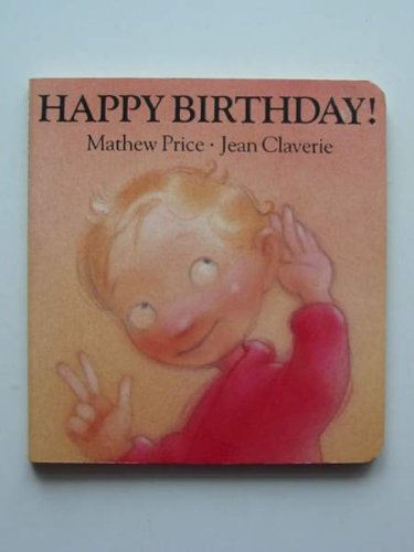9780224023412: Happy Birthday (A Surprise Board Book)