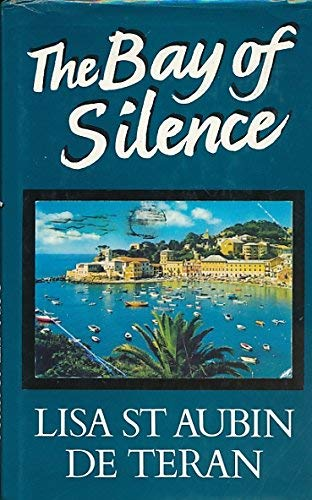 The Bay of Silence: St. Aubin de Teran, Lisa