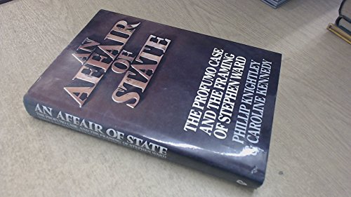 9780224023474: An Affair of State: Profumo Case and the Framing of Stephen Ward