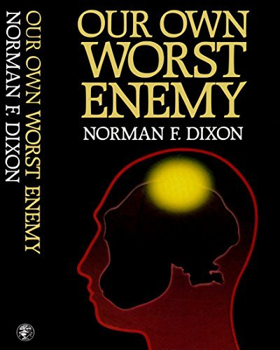 9780224023726: Our Own Worst Enemy
