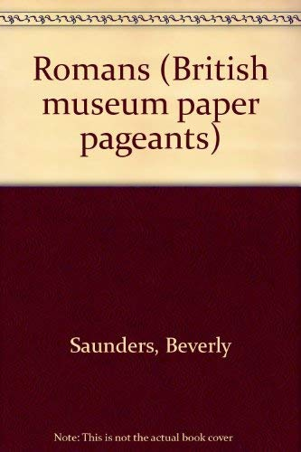 9780224023818: Romans (British museum paper pageants)