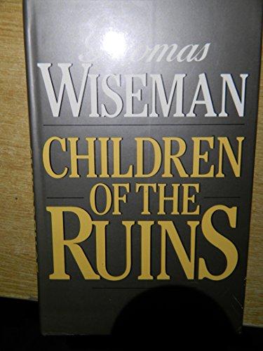 9780224023986: Children of the Ruins