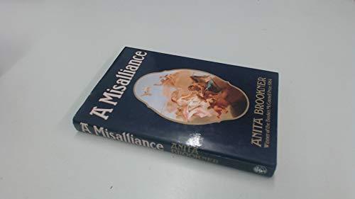 A Misalliance: Brookner, Anita