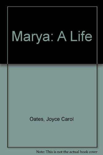 9780224024204: Marya: A Life
