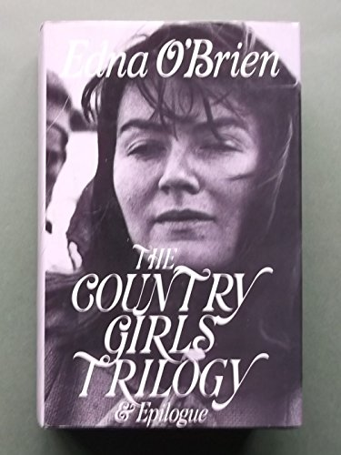 9780224024211: Country Girls Trilogy