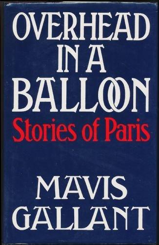 9780224024266: Overhead in a Balloon