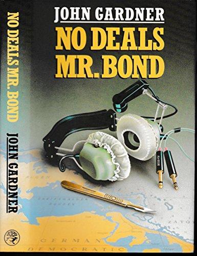 9780224024495: No Deals, Mr. Bond