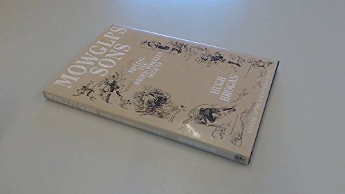 9780224024518: Mowgli's Sons: Kipling and Baden-Powell's Scouts