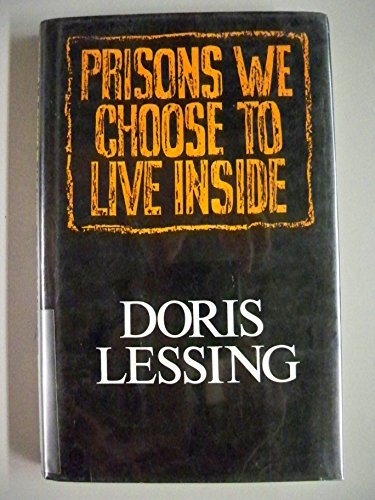 9780224024662: Prisons We Choose to Live Inside