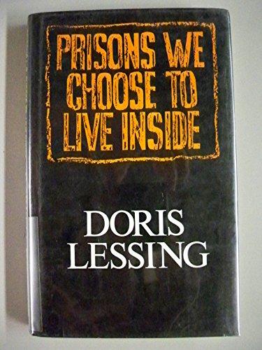 9780224024662: Prisons We Choose to Live Inside