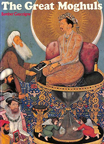 9780224024747: The Great Moghuls