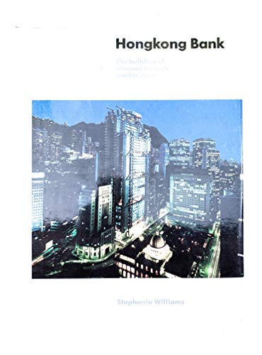 9780224024907: Hong Kong Bank: Building of Norman Foster's Masterpiece