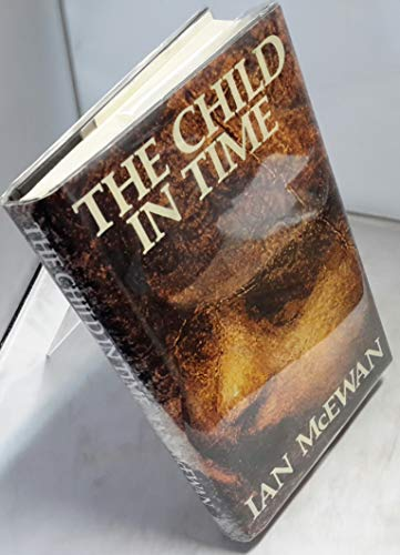 The Child in Time-SIGNED & LOCATED FIRST PRINTING: McEwan, Ian