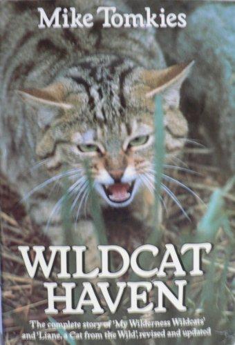 9780224025027: Wildcat Haven