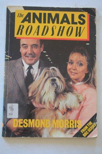 The Animals Roadshow: Desmond Morris