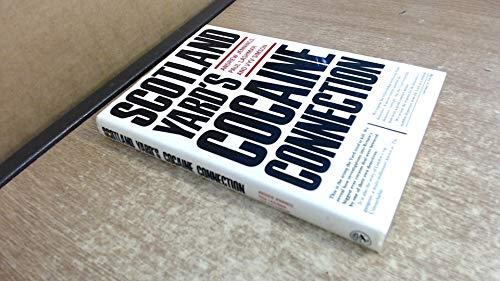 9780224025218: Scotland Yard's Cocaine Connection
