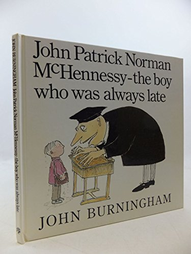 9780224025256: John Patrick Norman McHennessy - the Boy who Was Always Late