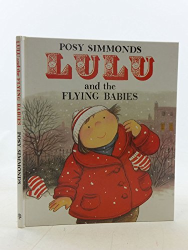 9780224025263: LULU and THE FLYING BABIES